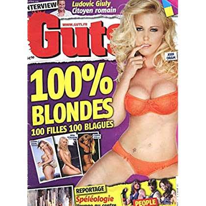 REVUE GTS - 18 OCTOBRE 2007 - LUOVIC GIULY - BLAGUES 100 % BLONDES - SPELEOLOGIE - TATOOS