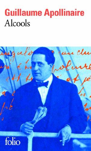 Alcools: Poèmes 1898-1913 par Guillaume Apollinaire