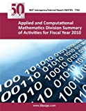 Applied and Computational Mathematics Division Summary of Activities for Fiscal Year 2010