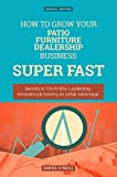 Best Patio Furniture Brands - How To Grow Your Patio Furniture Dealership Business: Review