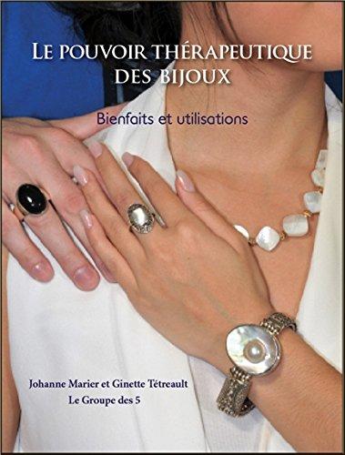 Le pouvoir thérapeutique des bijoux - Bienfaits et utilisations