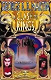 Cover of: A Clash of Kings (A Song of Ice and Fire, Book 2) | George R.R. Martin