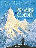 Premier de cordée - D'après l'oeuvre de Roger Frison-Roche