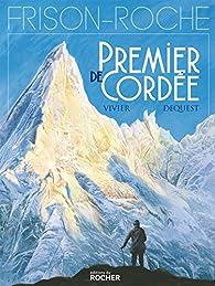 Premier de cordée (Bande dessinée) par Pierre-Emmanuel Dequest