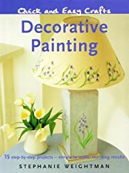 Decorative Painting: 15 Step-by-step Projects