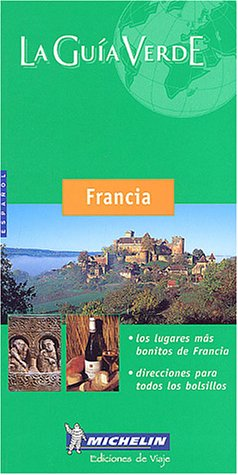 Francia 2003 (en espagnol) par Guide Vert