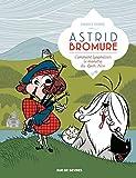 "Afficher ""Astrid Bromure n° 4 Comment lyophiliser le monstre du Loch Ness"""