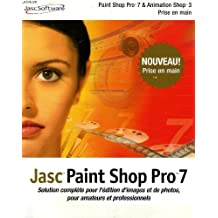 PAINT SHOP PRO 7 & ANIMATION SHOP 3, PRISE EN MAIN