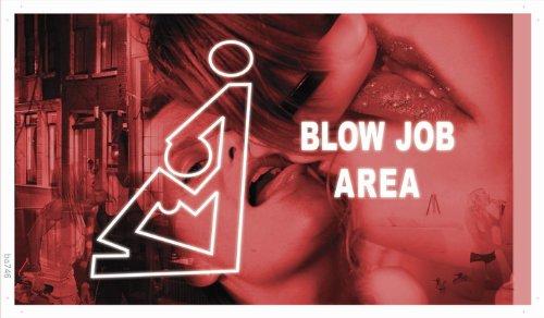 Preisvergleich Produktbild Werbeplane / Gerüstplane - ba746 - Blow Job Area - Plane Banner - 90x52, 5 cm