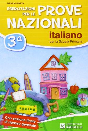 Esercitazioni per le prove nazionali di italiano. Per la 3ª classe elementare