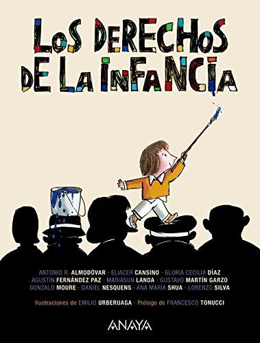 Portada del libro Los Derechos De La Infancia (Literatura Infantil (6-11 Años) - Libros-Regalo)