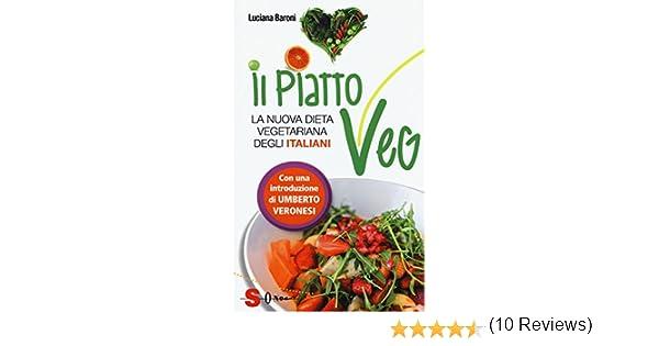 Dieta Settimanale Vegetariana : Il piatto veg la nuova dieta vegetariana degli italiani amazon