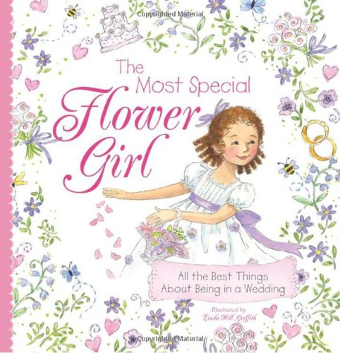 Most Special Flower Girl por Linda Hill Griffith