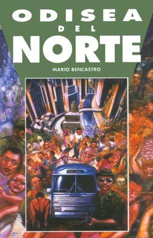 Odisea del Norte por Mario Bencastro