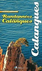 RANDONNEES DANS LES CALANQUES (N.ED.)