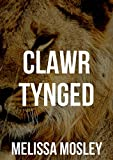 Clawr tynged (Welsh Edition)