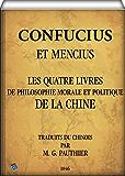 Les quatre livres de philosophie morale et politique de la Chine