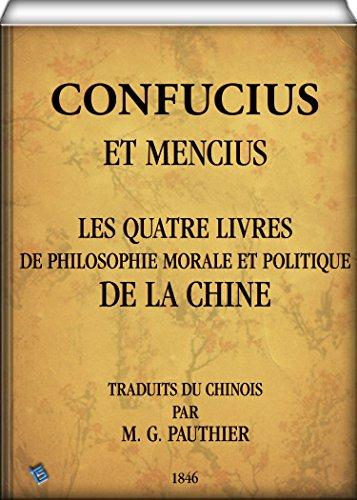 Les quatre livres de philosophie morale et politique de la Chine par Confucius
