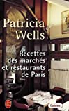 Telecharger Livres Recettes des marches et restaurants de Paris (PDF,EPUB,MOBI) gratuits en Francaise