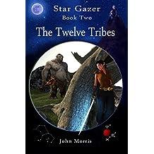 The Twelve Tribes: Volume 2 (Star Gazer)