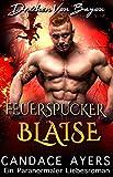 Feuerspucker Blaise (Drachen Von Bayou  3)