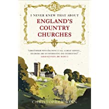 [I Never Knew That About England's Country Churches] (By: Christopher Winn) [published: June, 2014]