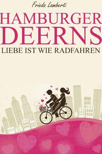 Buchseite und Rezensionen zu 'Liebe ist..wie Radfahren Roman (Hamburger Deerns)' von Frieda Lamberti