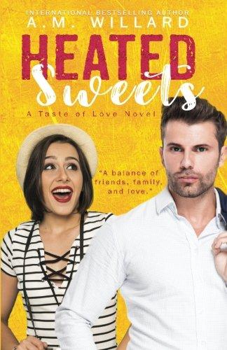 Heated Sweets: Volume 3 (A Taste of Love)