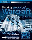 Hacking World of Warcraft (ExtremeTech)