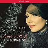 Amore et Morte. Ekaterina Siurina chante