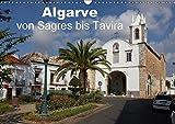Algarve von Sagres bis Tavira (Wandkalender 2018 DIN A3 quer): Eindrücke vom südlichsten Teil Portugals, der Algarve. (Monatskalender, 14 Seiten ) ... [Kalender] [Apr 01, 2017] Willy Brüchle, Dr - CALVENDO