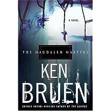 The Magdalen Martyrs : A Novel