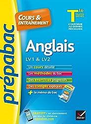 Anglais Tle toutes séries, LV1 & LV2 - Prépabac Cours & entraînement: cours, méthodes et exercices de type bac (terminale)