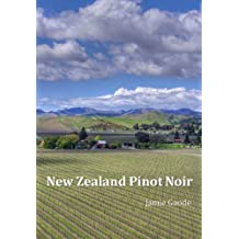 New Zealand Pinot Noir (English Edition)