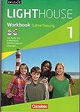 English G LIGHTHOUSE. Allgemeine Ausgabe. Band 1, 5. Schuljahr. Workbook mit CD extra, Lehrerfassung.
