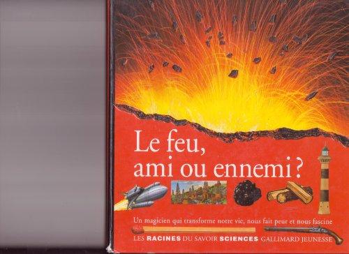 "<a href=""/node/2831"">Le feu, ami ou ennemi ?</a>"