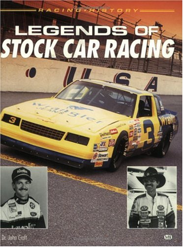 The Legends of Stock Car Racing (Racing History)