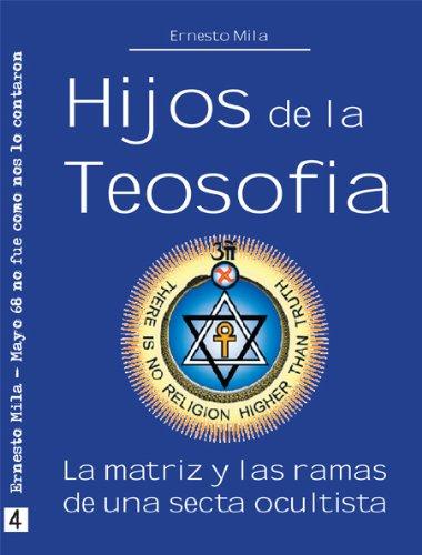 Hijos de la Teosofía (Spanish Edition)