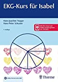 EKG-Kurs für Isabel - Hans-Joachim Trappe, Hans-Peter Schuster