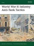 World War II Infantry Anti-Tank Tactics (Elite)