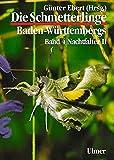Die Schmetterlinge Baden-Württembergs, Bd.4, Nachtfalter II