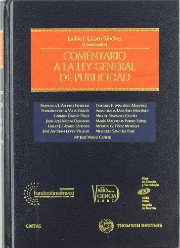 Comentario a la Ley General de Publicidad (Estudios y Comentarios de Legislación)