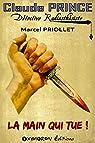 Claude Prince, détective radiesthésiste : La main qui tue par Priollet