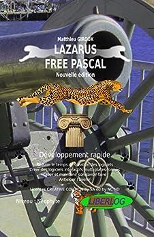 LAZARUS FREE PASCAL – Développement rapide par [GIROUX, Matthieu]