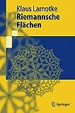Riemannsche Flächen (Springer-Lehrbuch) - Klaus Lamotke
