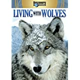 Living With Wolves & Wolves at Our Door