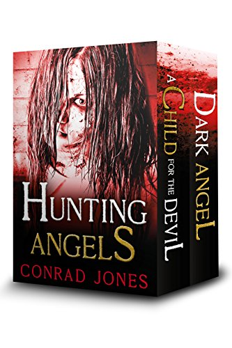 Hunting Angels (Box Set) (The Hunting Angels Series) by [Jones, Conrad]