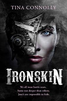 Ironskin (English Edition) von [Connolly, Tina]