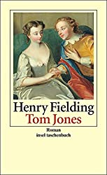 Tom Jones: Die Geschichte eines Findelkindes. Roman (insel taschenbuch)