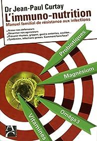 L'immuno-nutrition par Jean-Paul Curtay